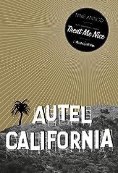 Livres Couvertures de Autel California, Tome 1 : Treat Me Nice