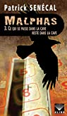 Malphas, tome 3 : Ce qui se passe dans la cave reste dans la cave