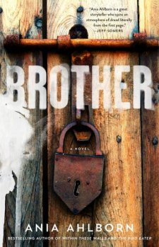 Brother by Ania Ahlborn| wearewordnerds.com
