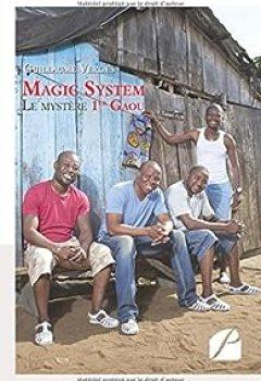 Magic System   Le Mystère 1er Gaou