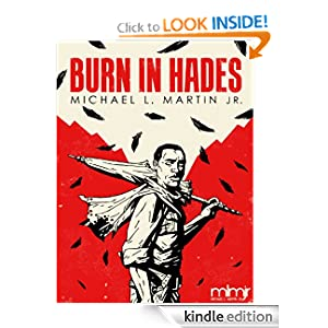 Burn in Hades (The Life After Death Trilogy, Book 1)