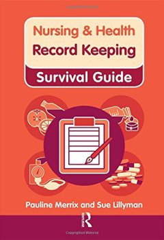 Livres Couvertures de Nursing & Health Survival Guide: Record Keeping