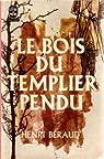 Le bois du templier pendu