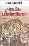 Le Mosaïste de Constantinople