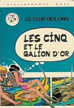 Livres Couvertures de Les Cinq Et Le Galion D'or