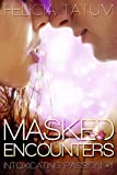 Masked Encounters (Intoxicating Passion #1)