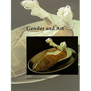 Gender and Art (Open University: Art and Its Histories)