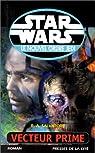 Star Wars, tome 39 : Vecteur prime (Le Nouvel Ordre Jedi 1)