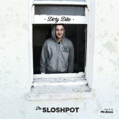 Dirty Dike-The Sloshpot-CDEP-FLAC-2013-FORSAKEN Download