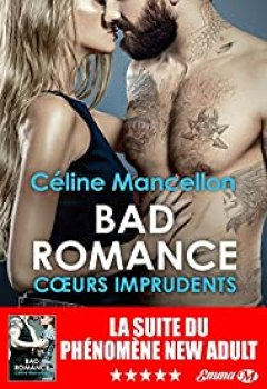 Livres Couvertures de Bad Romance, Tome 3 : Coeurs Imprudents