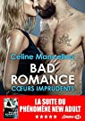 Bad Romance, tome 3 : Coeurs imprudents