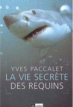 Livres Couvertures de La Vie secrète des requins