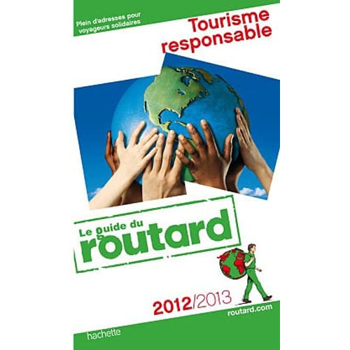 Guide du Routard Tourisme Responsable