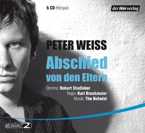Peter Weiss - Abschied von den Eltern (hörverlag)