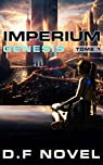 Imperium genesis, tome 1