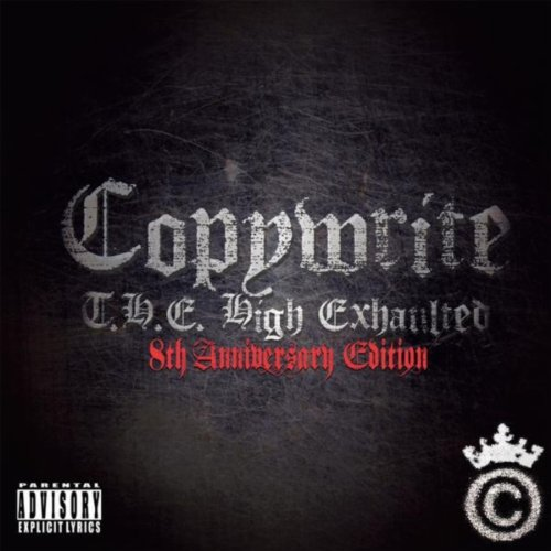 Copywrite-The High Exhaulted 8th Anniversary Edition-CD-FLAC-2010-Mrflac Download