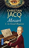 Mozart, Tome 1 : Le Grand Magicien