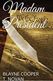 Madam President (Devlyn and Lauren Book 1)