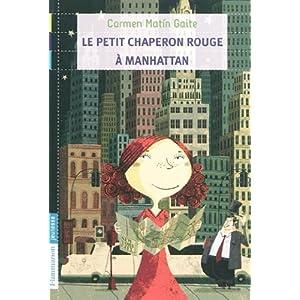Le petit chaperon rouge à Manhattan (French Edition)