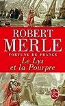 Fortune de France, tome 10 : Le Lys et la pourpre