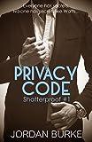 Privacy Code (Shatterproof Book 1)