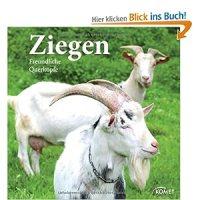 Ziegen : freundliche Querköpfe / Lutz Schiering