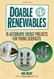 Doable Renewables: 16 Alternative Energy Projects for Young Scientists Review