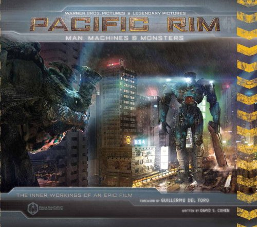 Pacific Rim: Man, Machines & Monsters: The Inner Workings of an Epic Film