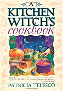 "Cover of ""A Kitchen Witch's Cookbook"""