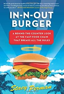 "Cover of ""In-N-Out Burger: A Behind-the-C..."