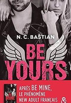 Livres Couvertures de Be Yours : La Suite De Be Mine, Le Phénomène New Adult Français