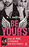 Be Yours : la suite de Be Mine, le phénomène New Adult français