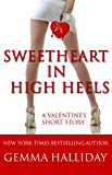 Sweetheart in High Heels (a humorous romantic valentine's mystery) (High Heels Mysteries)