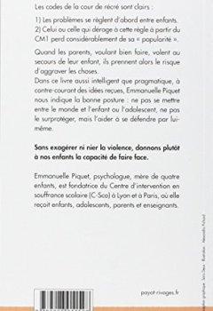 Livres Couvertures de Te laisse pas faire ! : Aider son enfant face au harcelement à l'école
