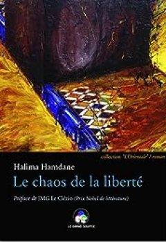 Livres Couvertures de Le Chaos De La Liberté