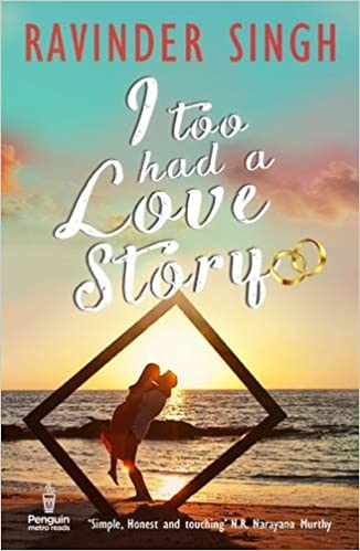 Ravinder Singh Books List : I Too Had A Love Story