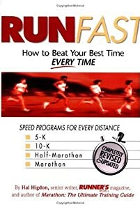 "Cover of ""Run Fast: How to Beat Your Best..."