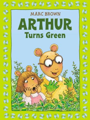 Arthur Turns Green (Arthur Adventure Series) by Marc Brown