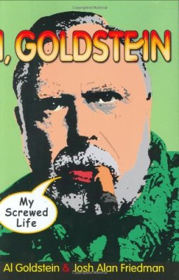I, Goldstein: My Screwed Life by Al Golstein and Josh Alan Friedman, Mr. Media Interviews
