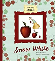 Snow White (Storybook Classics)