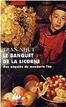 Enquête du mandarin Tân, tome 7 : Le banquet de la licorne