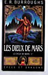 Le cycle de Mars, tome 2 : Les dieux de Mars