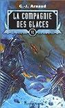 La Compagnie des Glaces, Intégrale 6 : Les Trains-cimetières - Les fils de Lien Rag - Voyageuse Yeuse - L'Ampoule de cendres