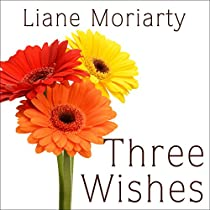 Three Wishes Audiobook Liane Moriarty