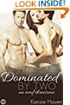 Dominated by Two: An MMF Threesome (N...