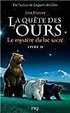 La quête des ours, Tome 2 : Le mystère du lac sacré par Erin Hunter
