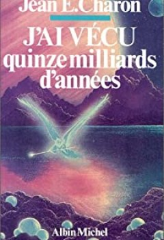 Livres Couvertures de J'ai Vécu Quinze Milliards D'années
