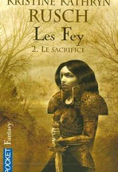 Livres Couvertures de Les Fey, Tome 2 : Le Sacrifice