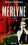 Merlyne
