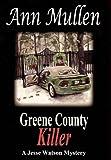 Greene County Killer (A Jesse Watson Mystery Series Book 5)